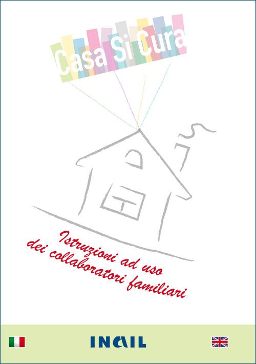 Immagine Casa Si Cura - Istruzioni ad uso dei collaboratori familiari