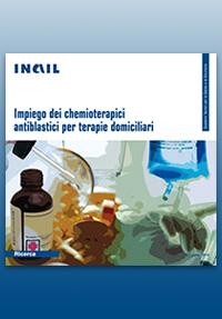 Immagine I chemioterapici antiblastici per terapie domiciliari (Quaderni per la salute e la sicurezza)