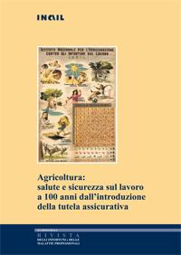 Immagine Agricoltura: salute e sicurezza sul lavoro a 100 anni dall'introduzione della tutela assicurativa