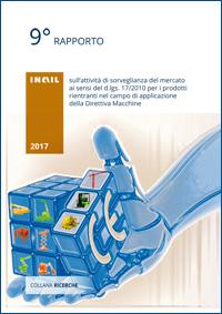 Immagine 9° rapporto sull'attività di sorveglianza del mercato ai sensi del d.lgs. 17/2010 per i prodotti rientranti nel campo di applicazione della Direttiva Macchine