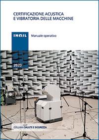 Immagine Certificazione acustica e vibratoria delle macchine - Manuale operativo