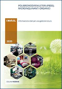 Immagine Polibromodifenileteri (Pbde). Microinquinanti organici - Informazioni e dati per una gestione sicura