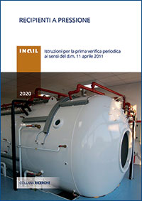 Immagine Recipienti a pressione - Istruzioni per la prima verifica periodica ai sensi del d. m. 11 aprile 2011