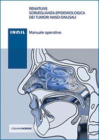 Immagine ReNaTuNS sorveglianza epidemiologica dei tumori naso-sinusali - Manuale operativo