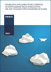 Immagine Fruibilità e applicabilità dell'esempio di compilazione della modulistica del DM 13/02/2014 per un'agenzia di viaggi