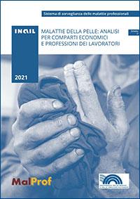 Immagine Malprof, Malattie della pelle: analisi per comparti economici e professioni dei lavoratori