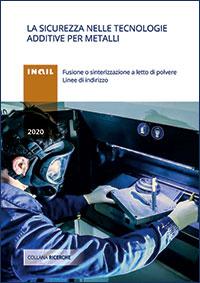 Immagine La sicurezza nelle tecnologie additive per metalli