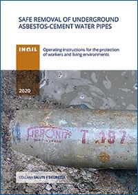 Le istruzioni operative sono state elaborate per indicare una procedura di intervento in sicurezza per la rimozione delle tubazioni idriche interrate in cemento amianto, ai fini della tutela dei lavoratori del settore e degli ambienti di vita.