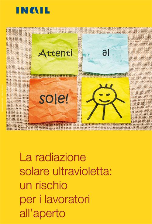 Immagine La radiazione solare ultravioletta: un rischio per i lavoratori all'aperto