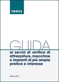 Immagine Guida ai servizi di verifica di attrezzature, macchine e impianti di pù ampia pratica e interesse