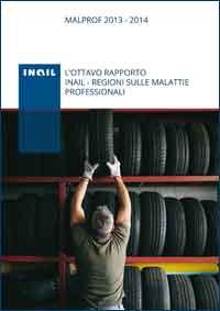 Immagine Maolprof 2013-2014 - L'ottavo rapporto Inail - Regioni sulle malattie professionali