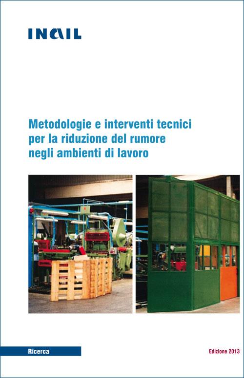 Immagine Metodologie e interventi tecnici per la riduzione del rumore negli ambienti di lavoro