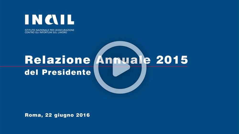 Video Relazione annuale 2015 Inail