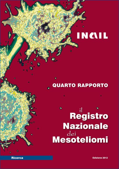 Immagine Il Registro Nazionale dei Mesoteliomi - IV rapporto