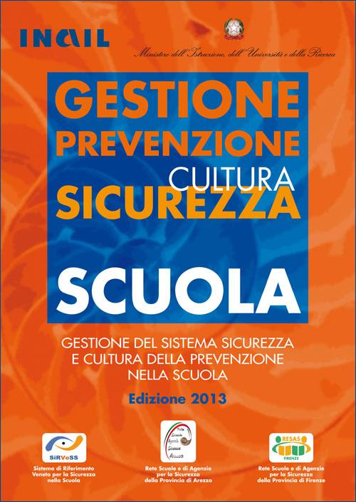 Immagine Gestione del sistema sicurezza e cultura della prevenzione nella scuola