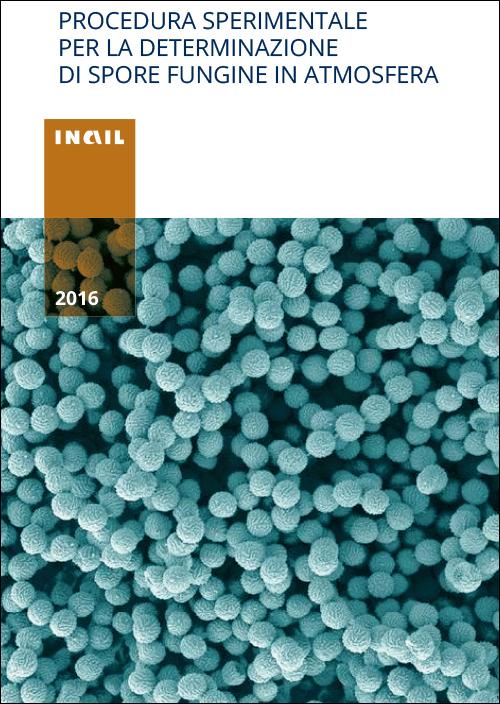 Copertina Procedura sperimentale per la determinazione di spore fungine in atmosfera