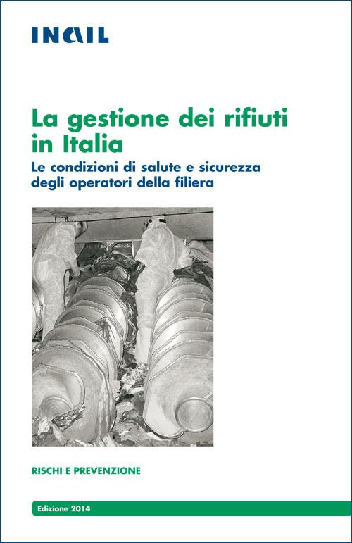 Immagine La gestione dei rifiuti in Italia