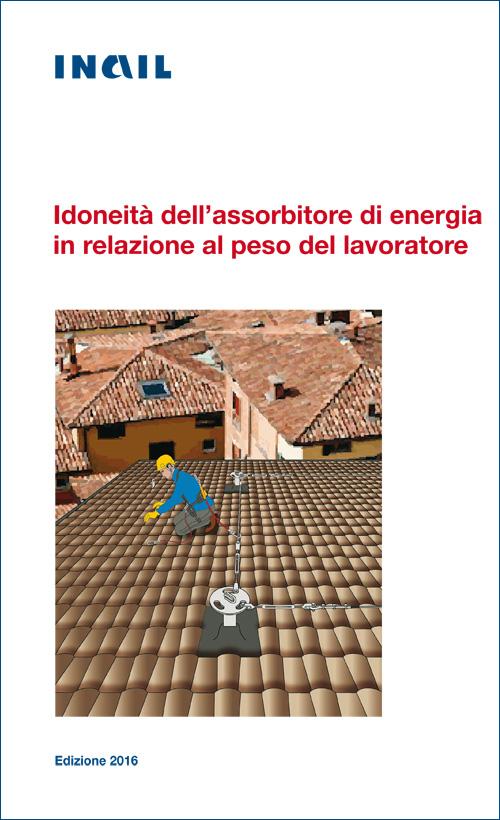 Immagine Idoneità dell'assorbitore di energia in relazione al peso del lavoratore
