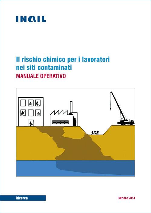 Img Il rischio chimico per i lavoratori nei siti contaminati