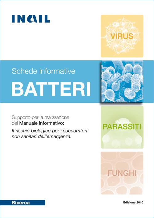 Immagine Batteri, Schede informative - Supporto per la realizzazione del Manuale informativo: Il rischio biologico per i soccorritori non sanitari dell'emergenza