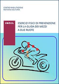 immagine esercizi fisici prevenzione mezzi due ruote