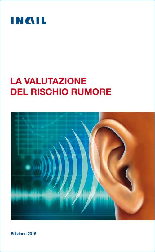 immagine La valutazione del rischio rumore