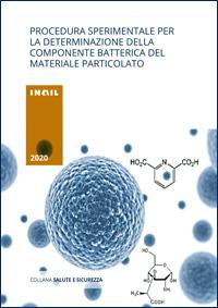 Immagine Procedura sperimentale per la detreminazione della componente batterica del materiale particolato