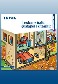 Immagine Il radon in Italia: guida per il cittadino (Quaderni per la salute e la sicurezza)