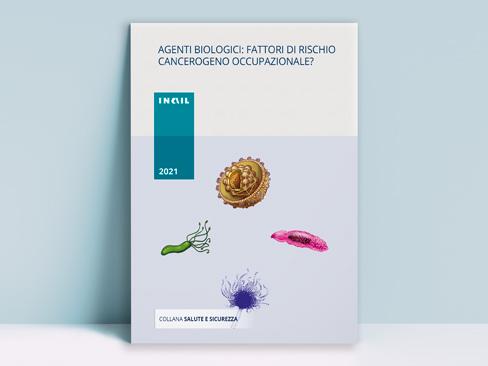 Immagine volume Agenti biologici: fattori di rischio cancerogeno occupazionale?