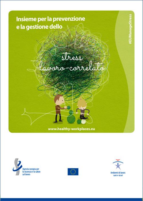 Immagine Campagna europea 2014-2015: Insieme per la prevenzione e la gestione dello stress lavoro correlato