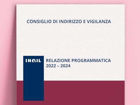 Civ Inail, la relazione programmatica 2022-2024 nel segno dell'emergenza Covid-19