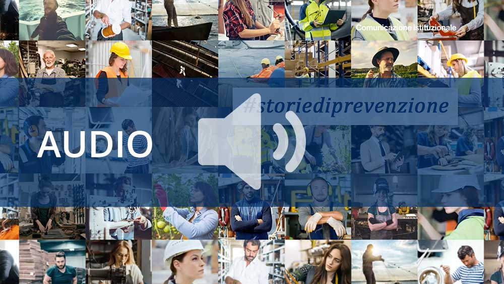 #storiediprevenzione - Spot audio campagna informativa Inail