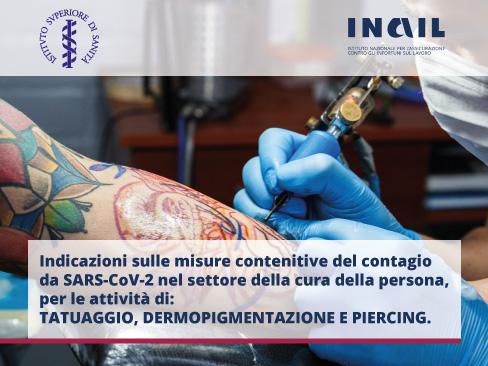 Covid-19, online il documento tecnico per la prevenzione nelle attività di tatuaggio, dermopigmentazione e piercing