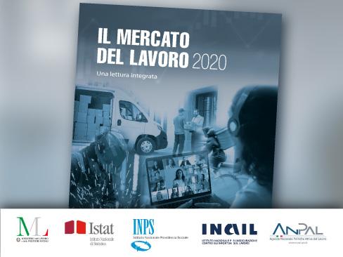 Nel quarto Rapporto di Inail, Istat, Ministero del Lavoro, Inps e Anpal il mercato del lavoro al tempo del Covid-19