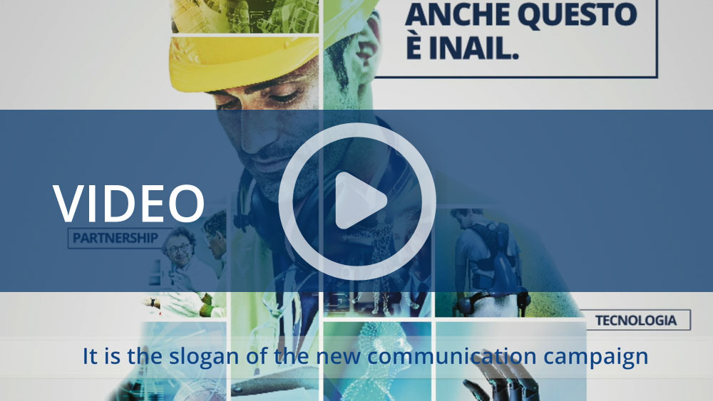 """""""This is Inail too"""", la nuova campagna di comunicazione dedicata alla ricerca"""
