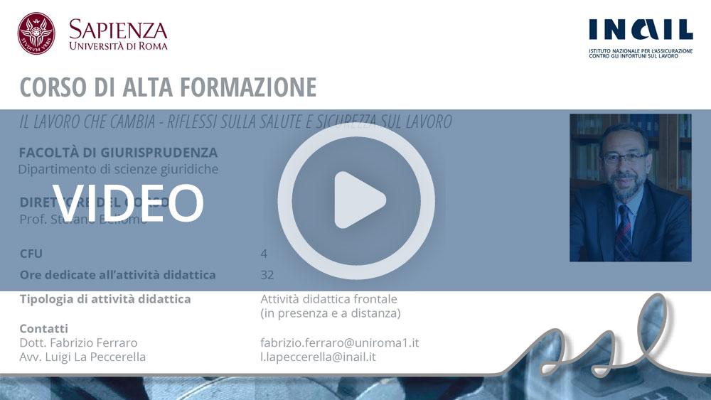 """Master Sapienza/Inail - Corso di alta formazione: """"Il lavoro che cambia: riflessi sulla salute e sicurezza sul lavoro"""""""
