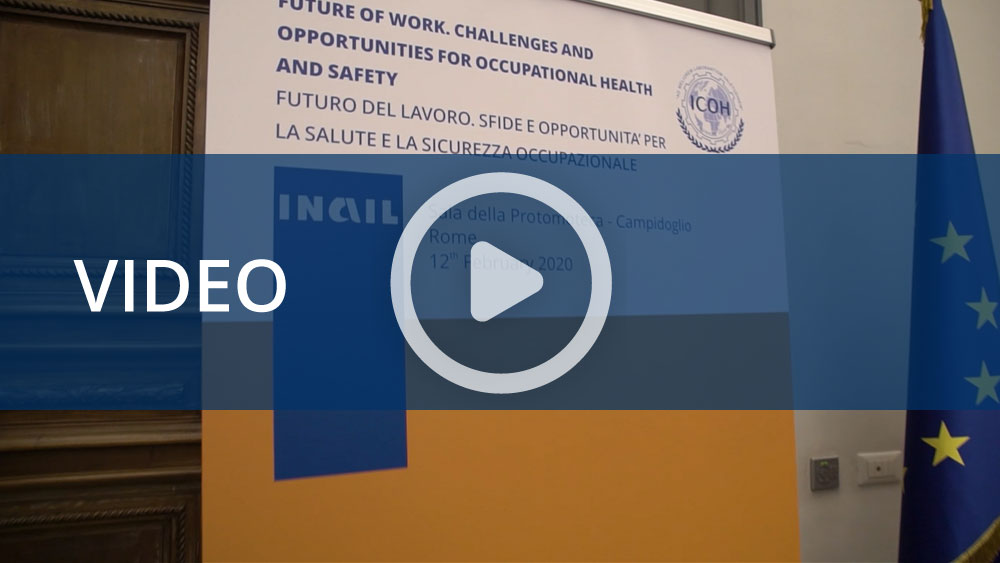 Seminario Internazionale - Futuro del lavoro. Sfide e opportunità per la salute e la sicurezza occupazionale
