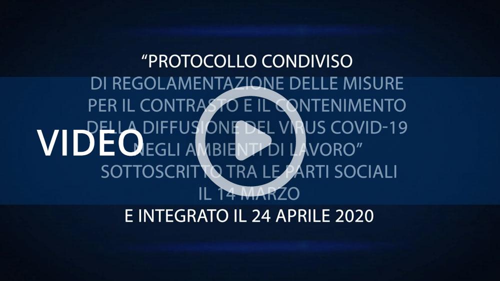 Video informativi sul protocollo tra le parti sociali per contrastare la diffusione del virus Covid-19 negli ambienti di lavoro. 1 - Principali indicazioni