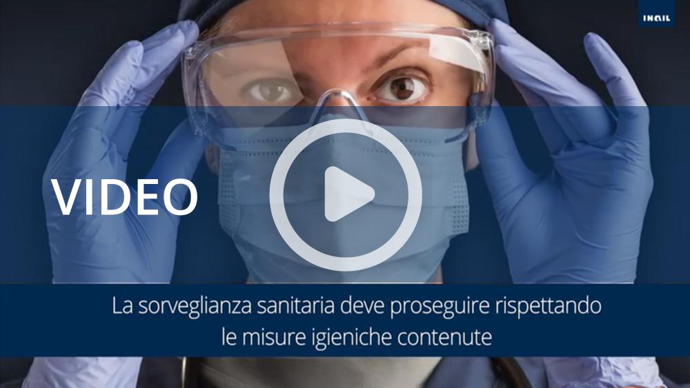 Video informativi sul protocollo per la salubrità degli ambienti di lavoro: sorveglianza sanitaria/medico competente/Rls