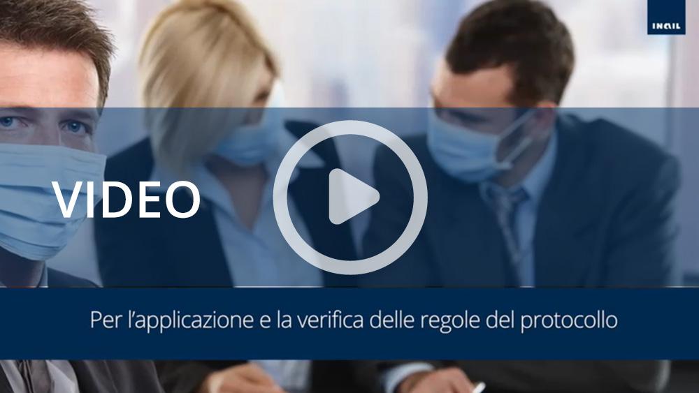 Video informativi sul protocollo per la salubrità degli ambienti di lavoro: aggiornamento del protocollo di regolamentazione