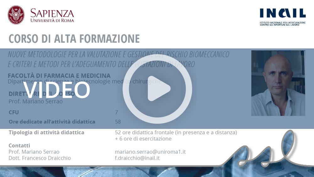 """Master Sapienza/Inail - Corso di alta formazione: """"Nuove metodologie per la valutazione e gestione del rischio biomeccanico e criteri e metodi per l'adeguamento delle postazioni di lavoro"""""""