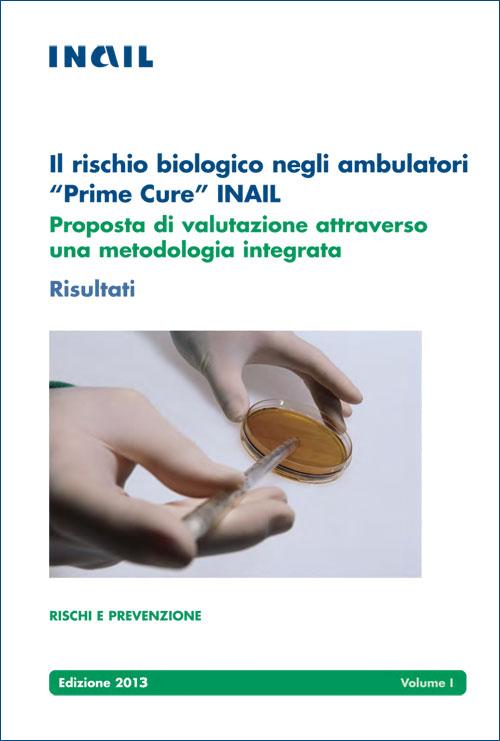 """Immagine Il rischio biologico negli ambulatori """"Prime Cure"""" Inail"""