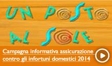 Campagna informativa assicurazione contro gli infortuni domestici 2014