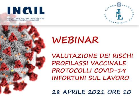 """Webinar – """"Valutazione dei rischi, profilassi vaccinale, protocolli anti-covid, infortuni sul lavoro"""""""