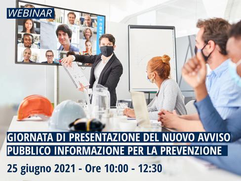 """Webinar – """"Giornata di presentazione del nuovo Avviso pubblico informazione per la prevenzione"""""""